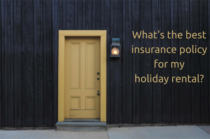 What's the best insurance policy for my holiday rental