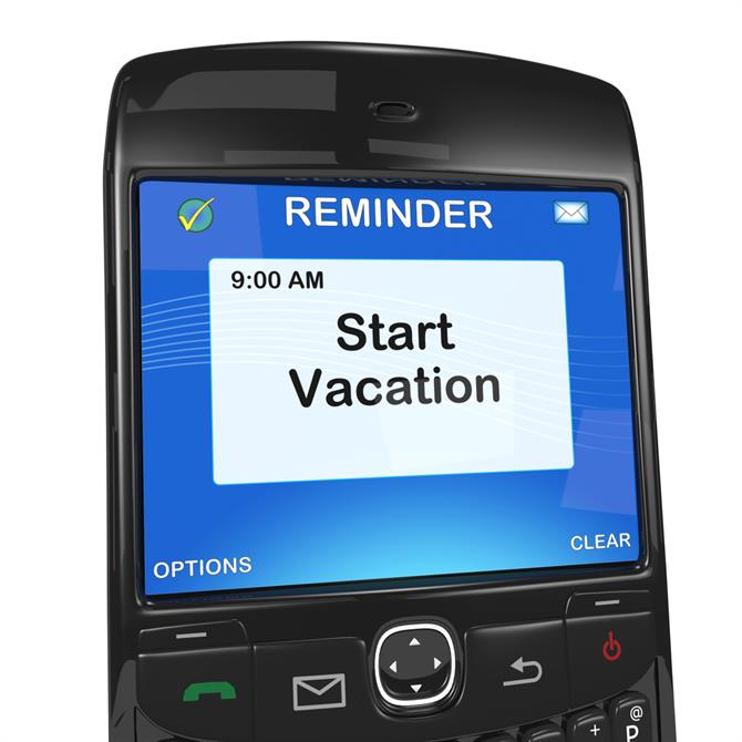Smart phone with reminder message to start vacation
